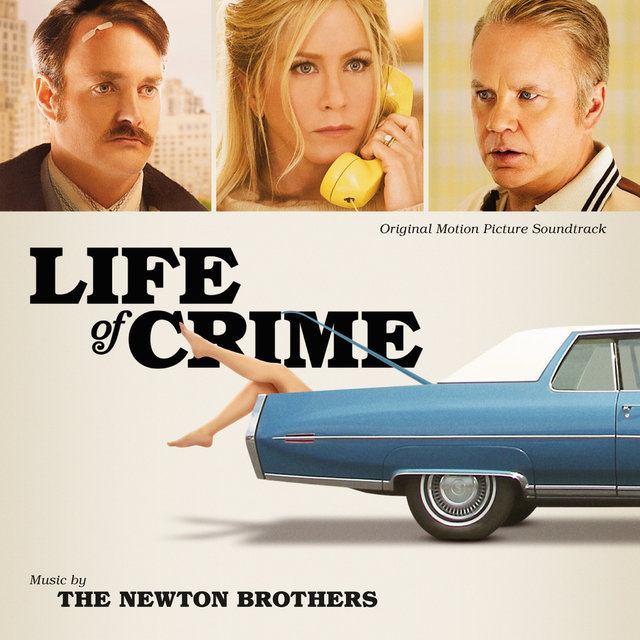 Life Of Crime (Original Motion Picture Soundtrack)