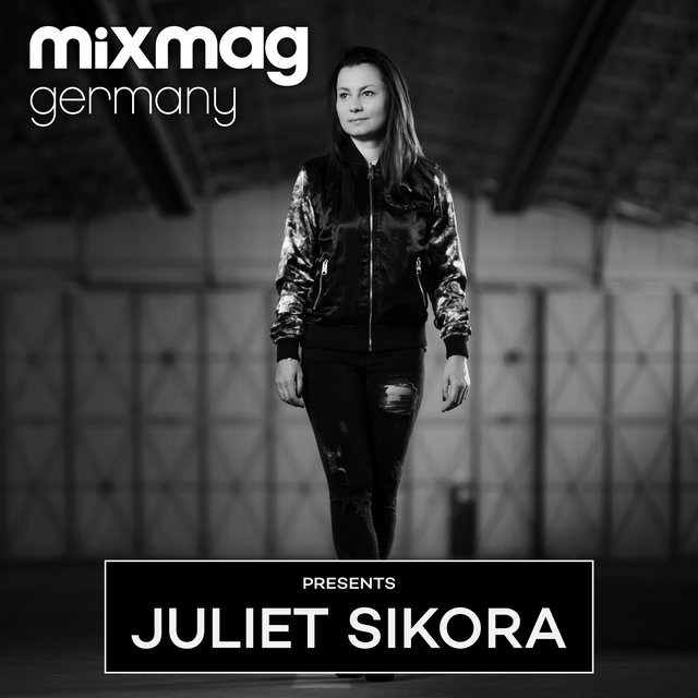 Mixmag Germany presents Juliet Sikora