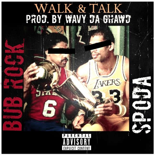 Walk N Talk (feat. Bub Rock)
