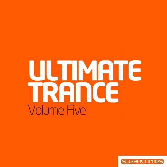 Ultimate Trance Volume Five