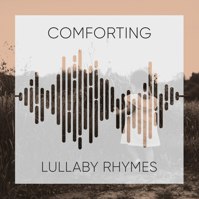 # Comforting Lullaby Rhymes