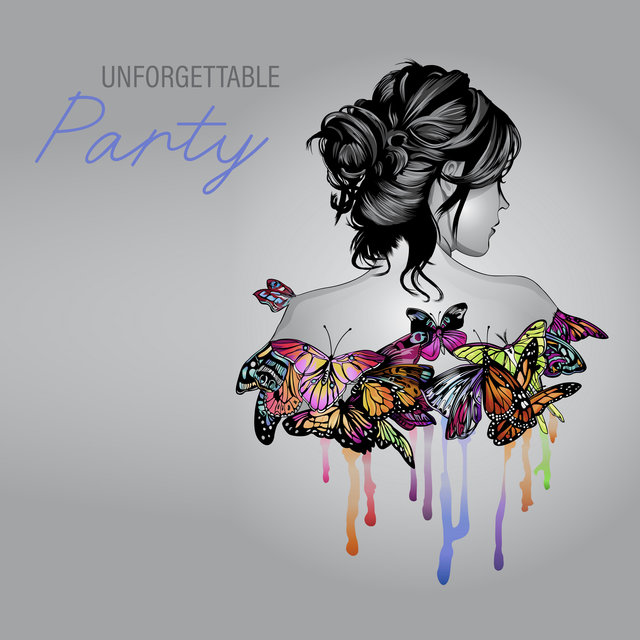 Unforgettable Party – Party and Dance Mix Vibes, Energetic Sessions, Summer Night