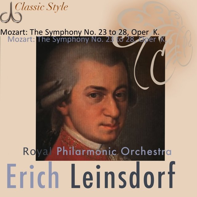 Mozart: Symphonies No. 23 to 28