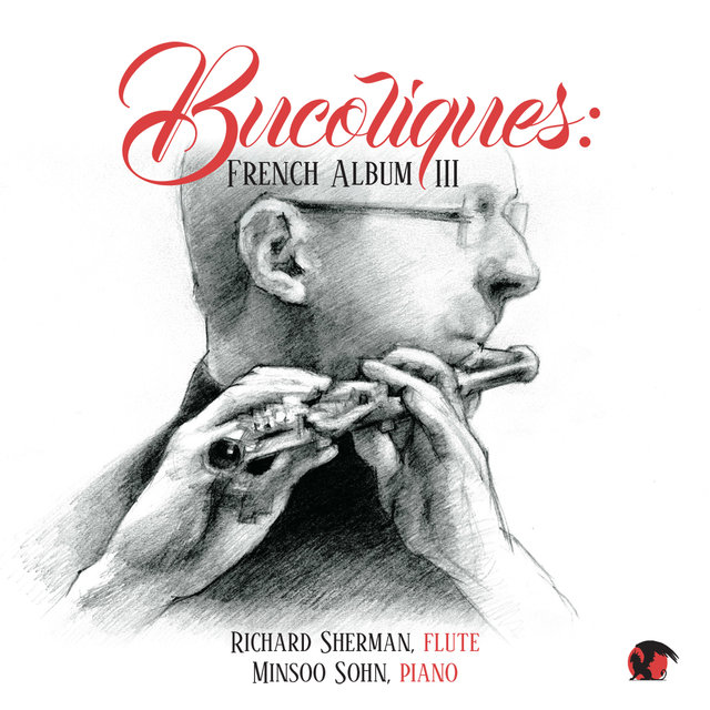 Bucoliques: French Music III