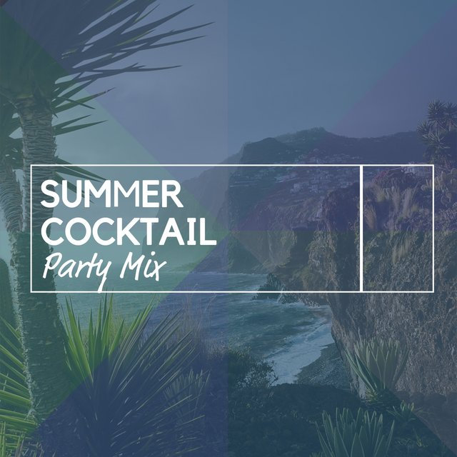 Summer Cocktail Party Mix