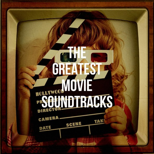 The Greatest Movie Soundtracks