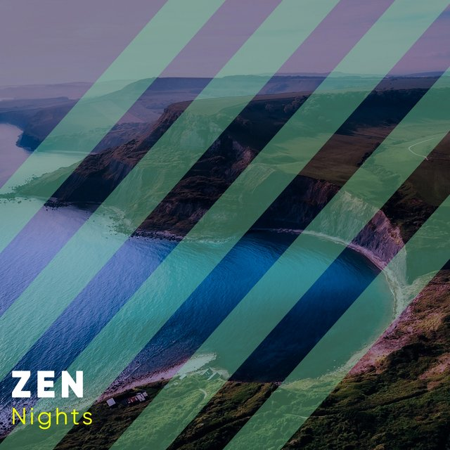 # Zen Nights