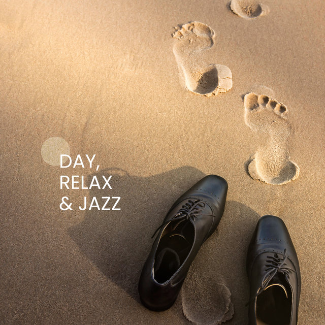 Day, Relax & Jazz