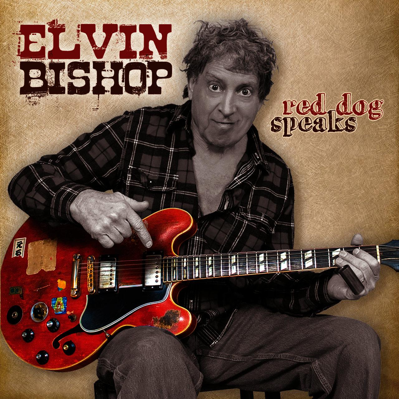 Red Dog Speaks / Elvin Bishop TIDAL