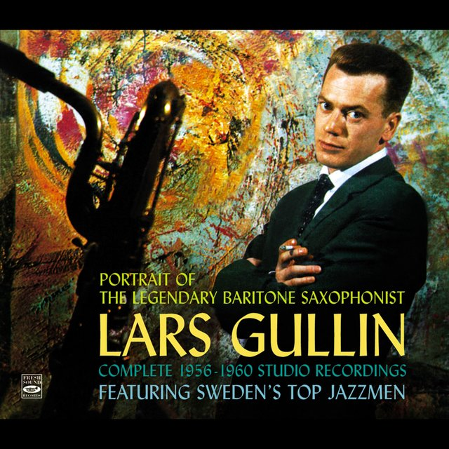Portrait of the Legendary Baritone Saxophonist Lars Gullin. Complete 1956-1960 Studio Recordings. Featuring Sweden's Top Jazzmen