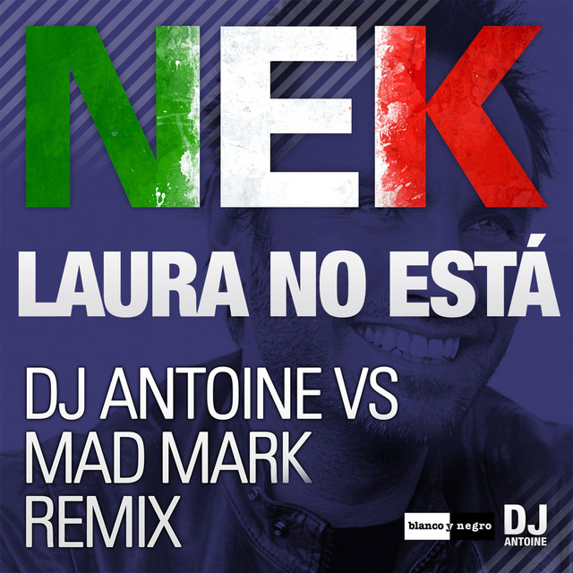 Laura No Está (Dj Antoine vs Mad Mark Remix)