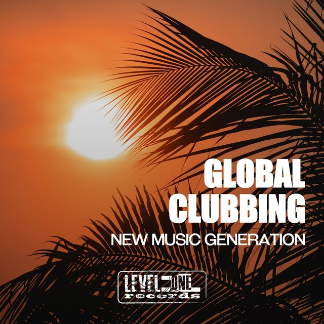 Global Clubbing (New Music Generation)