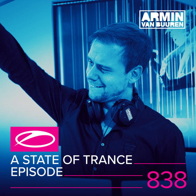 A State Of Trance Episode 838