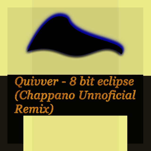 Eight Bit Eclipse (Chappano Unofficial Remix)