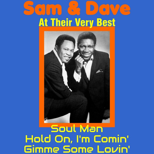 Sam & Dave at Their Very Best