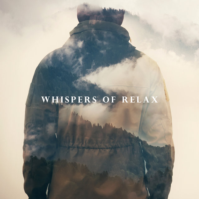 Whispers of Relax