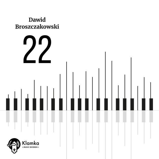 Cover art for album 22 by Dawid Broszczakowski