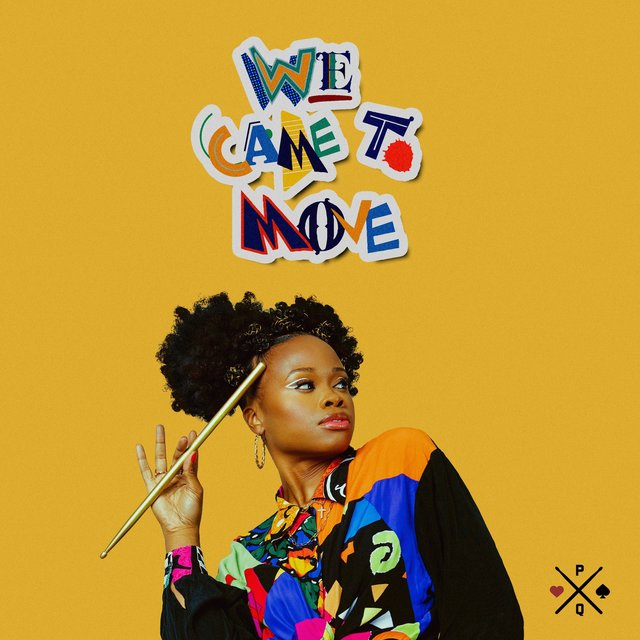 Cover art for album WE CAME TO MOVE (feat. Ryck Jane) by The Pocket Queen