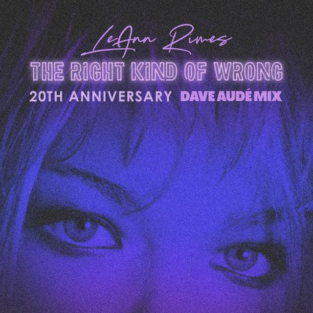 The Right Kind Of Wrong (Dave Audé Mix)