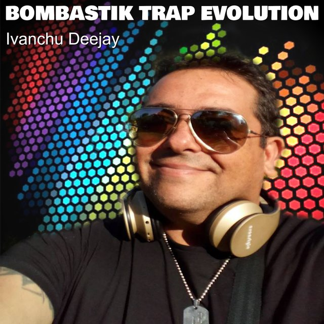 Bombastik Trap Evolution