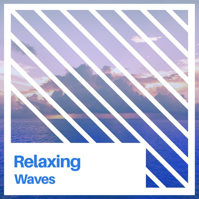 # Relaxing Waves