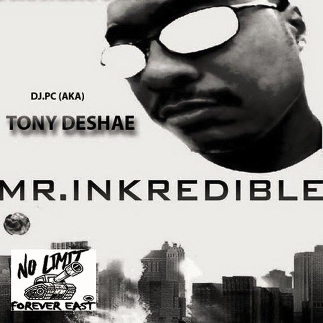Cover art for album DJ PC (aka) Mr. Inkredible by Tony Deshae