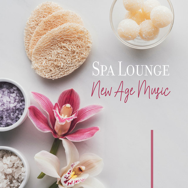 Spa Lounge New Age Music: Therapy Music, Spiritual Awakening, Wellness Spa, Massage, Relax, Inner Harmony, Zen, Nature Sounds to Calm Down