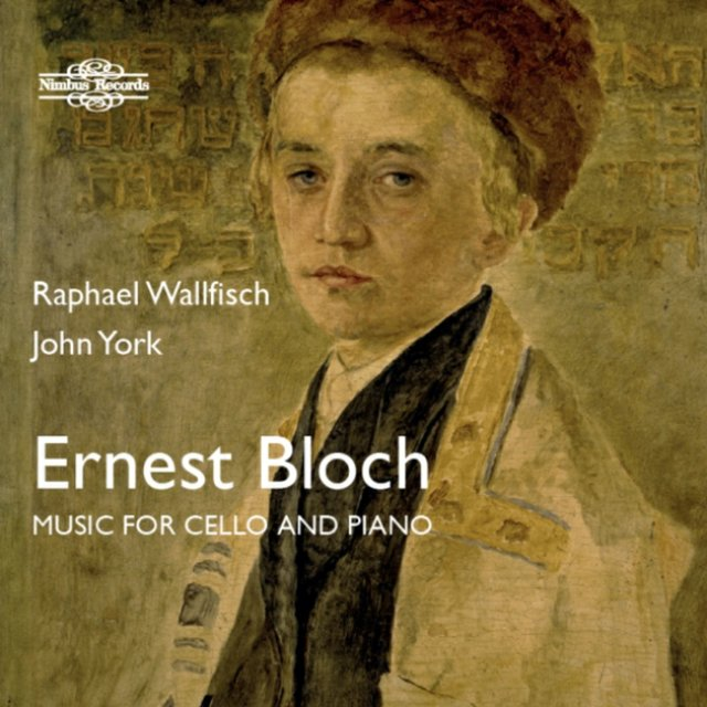 Bloch: Music for Cello & Piano