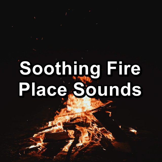 Soothing Fire Place Sounds