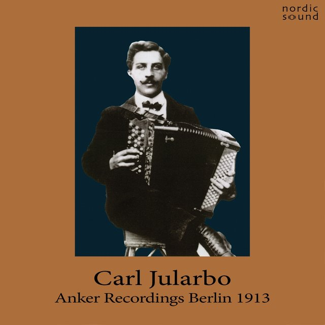 Carl Jularbo, Anker Recordings, Berlin 1913.