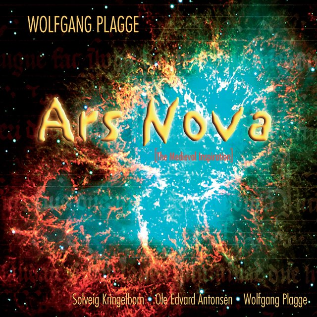 Wolfgang Plagge: Ars Nova (The Medieval Inspiration)
