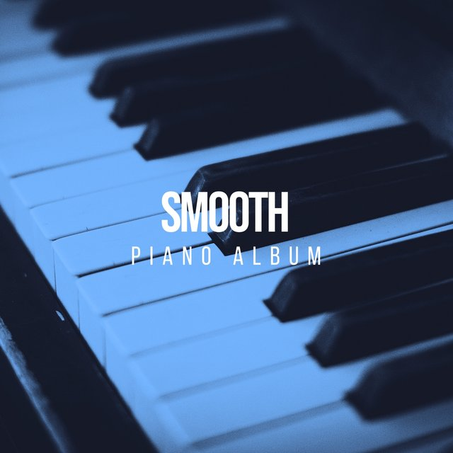 Smooth Instrumental Piano Album