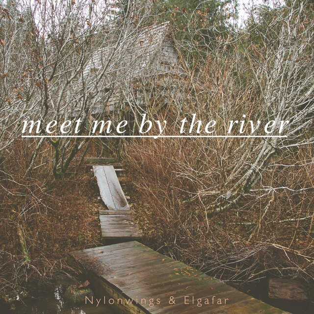 Meet Me by the River