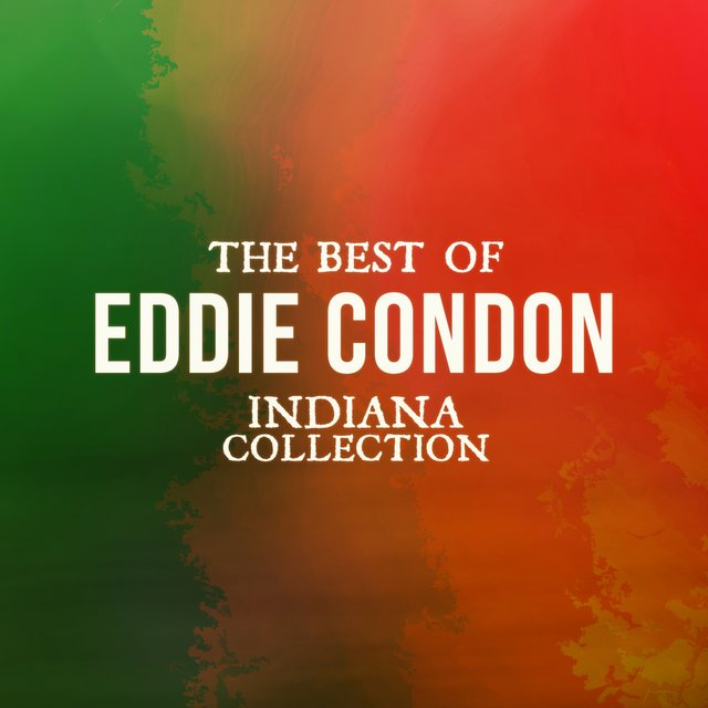 The Best of Eddie Condon