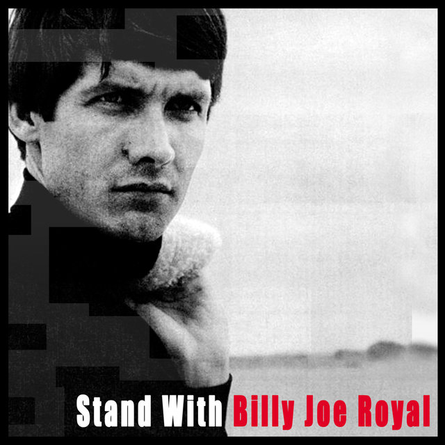 Stand With Billy Joe Royal