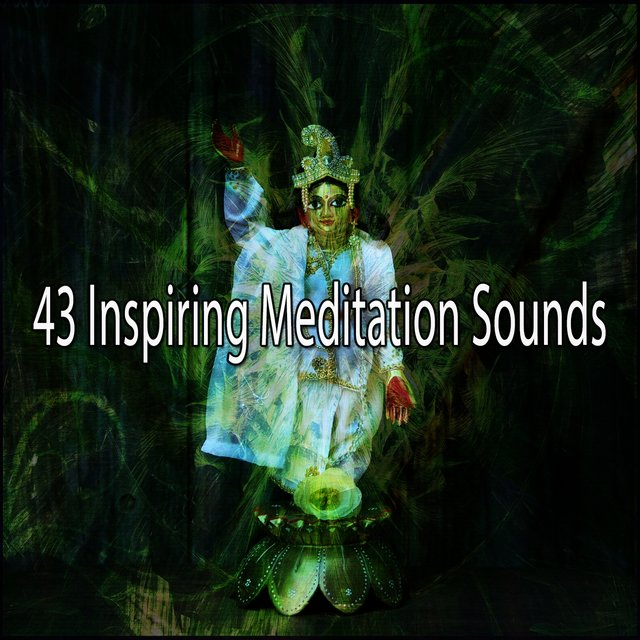 43 Inspiring Meditation Sounds