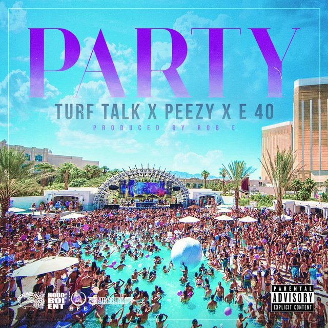 Party (feat. E-40 & Peezy)