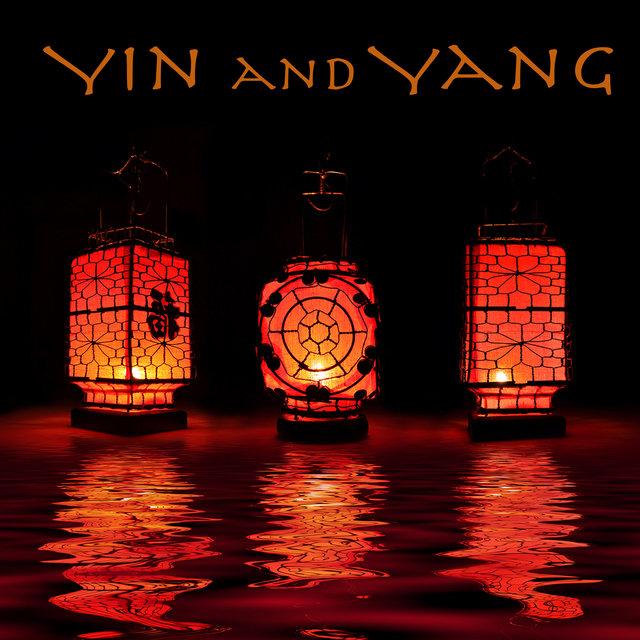 Yin and Yang – Soothing Music for Mind Body Connection, Relax, Inner Peace & Self Care