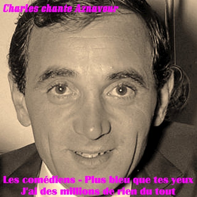 Charles Chante Aznavour