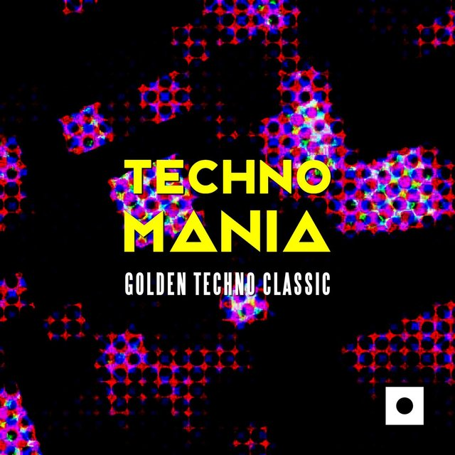 Techno Mania (Golden Techno Classic)