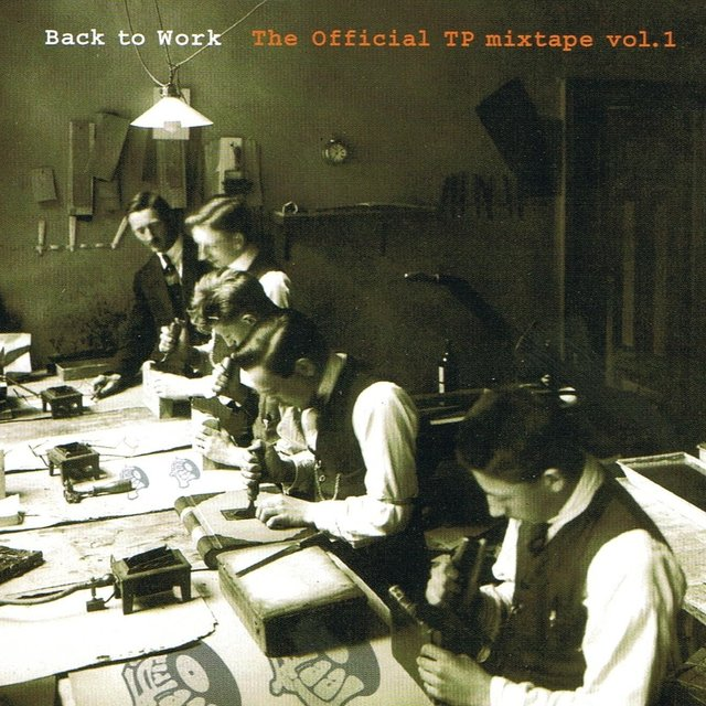 Back to Work - The Official Tp Mixtape Vol.1