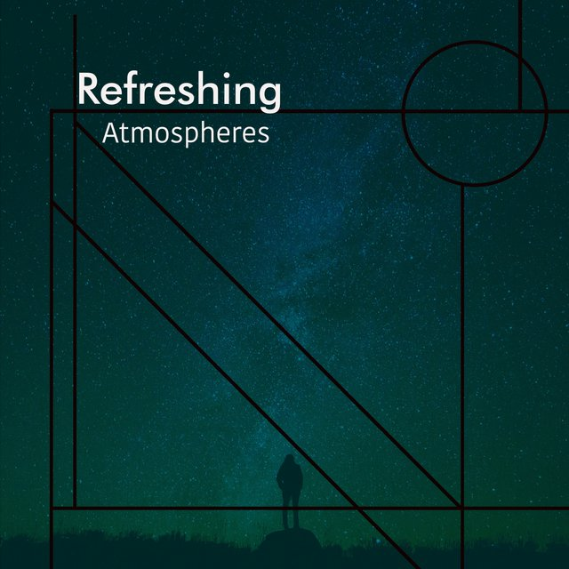 # 1 Album: Refreshing Atmospheres
