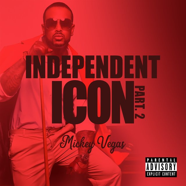 Independent Icon Pt.2