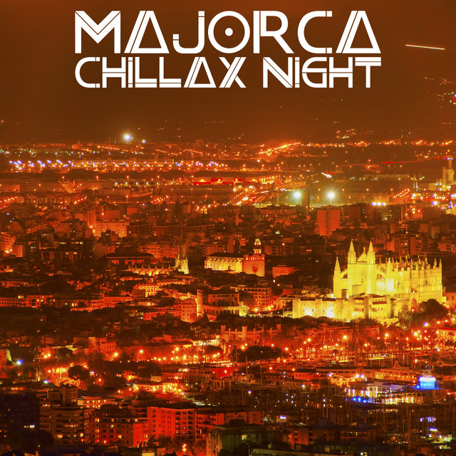 Majorca Chillax Night