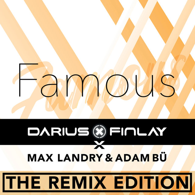 Famous (The Remix Edition)