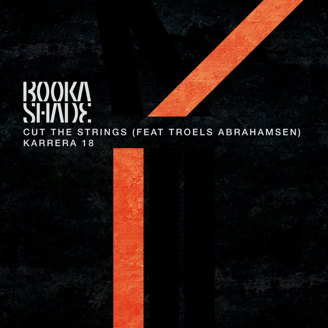Cut the Strings / Karrera 18