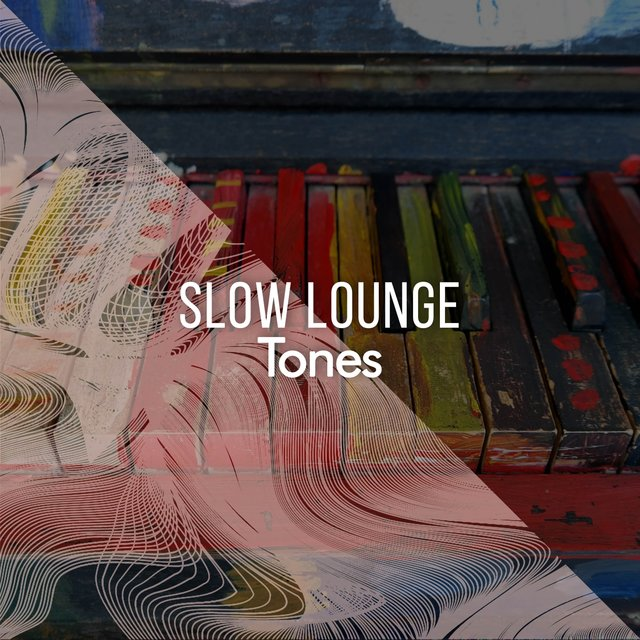 Slow Lounge Therapy Tones