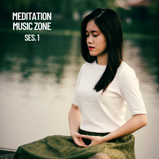 Meditation Music Zone Session 1
