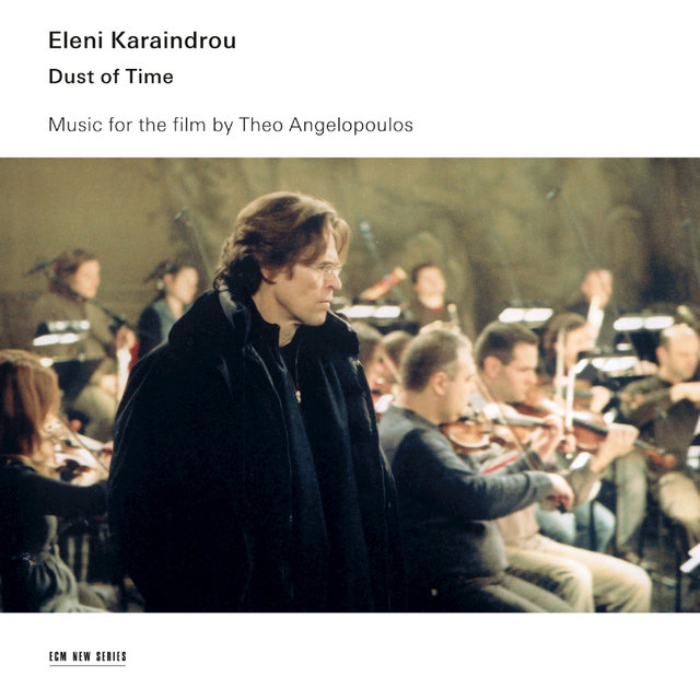 Dust Of Time - Music For The Film By Theo Angelopoulos