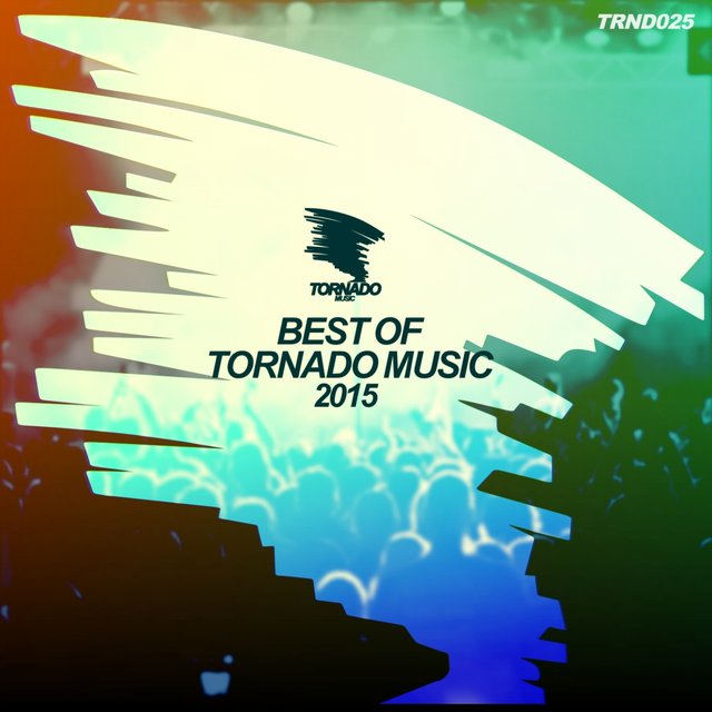 Best Of Tornado Music 2015